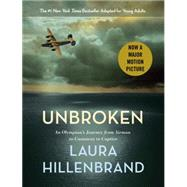 Unbroken (The Young Adult Adaptation) by Hillenbrand, Laura, 9780385742511