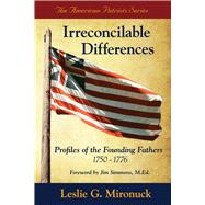 Irreconcilable Differences by Mironuck, Leslie G.; Simmons, M.ed., Jim, 9780997662511