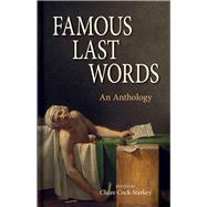 Famous Last Words by Cock-Starkey, Claire, 9781851242511