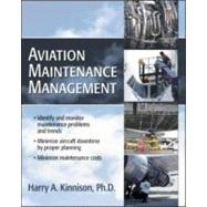 Aviation Maintenance Management by Kinnison, Harry, 9780071422512