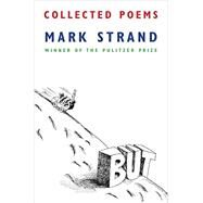 Collected Poems by Strand, Mark, 9780385352512