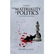 The Materiality of Politics by Samaddar, Ranabir, 9781843312512