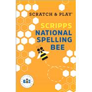 Scratch & Play Scripps National Spelling Bee by Unknown, 9781454922513