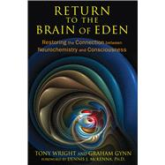 Return to the Brain of Eden by Wright, Tony; Gynn, Graham, 9781620552513