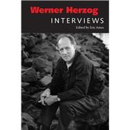 Werner Herzog: Interviews by Ames, Eric, 9781496802514