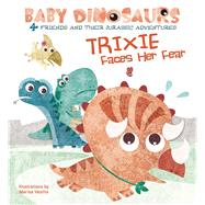 Trixie Faces Her Fear 4 Friends and Their Jurassic Adventures by Vestita, Marisa, 9788854412514