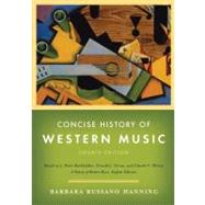 Concise History of Western Music by HANNING,BARBARA RUSSANO, 9780393932515