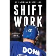 Shift Work by Domi, Tie; Lang, Jim, 9781476782515