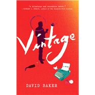 Vintage A Novel by Baker, David, 9781501112515