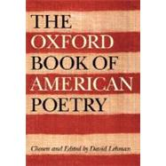 The Oxford Book of American Poetry by David Lehman; John Brehm, 9780195162516