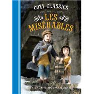 Victor Hugo's Les Miserables by Wang, Jack; Wang, Holman, 9781452152516