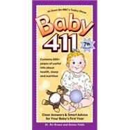 Baby 411 by Brown, Ari; Fields, Denise, 9781889392516