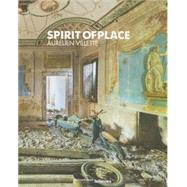 Spirit of Place by Villette, Aurelien, 9783832732516
