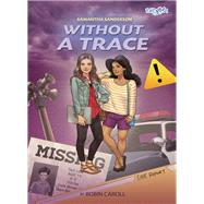 Without a Trace by Miller, Robin Caroll, 9780310742517