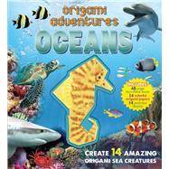 Origami Adventures: Oceans by Terry, Nicolas; Quigley, Sebastian, 9781626862517