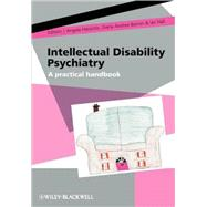 Intellectual Disability Psychiatry : A Practical Handbook by Hassiotis, Angela; Barron, Diana Andrea; Hall, Ian, 9780470742518