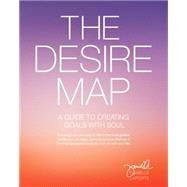 The Desire Map by Laporte, Danielle, 9781622032518