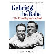 Gehrig & the Babe by Castro, Tony, 9781629372518