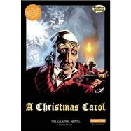 A Christmas Carol The Graphic Novel: Original Text by Dickens, Charles, 9781906332518