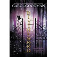 Blythewood by Goodman, Carol, 9780142422519