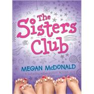 The Sisters Club by MCDONALD, MEGAN, 9780763632519