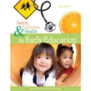 Safety, Nutrition and Health in Early Education by Robertson, Cathie, 9781111832520