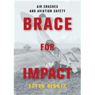 Brace for Impact by Pigott, Peter, 9781459732520