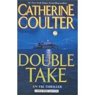Double Take by Coulter, Catherine, 9781594132520