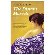 The Distant Marvels by Acevedo, Chantel, 9781609452520