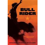Bull Rider by Williams, Suzanne Morgan, 9781442412521