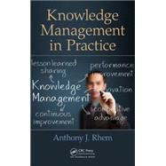 Knowledge Management in Practice by Rhem; Anthony J., 9781466562523