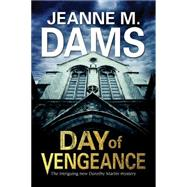 Day of Vengeance by Dams, Jeanne M., 9780727872524