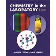 Chemistry in the Laboratory by Postma, James M.; Roberts, Julian L.; Roberts, Ann, 9781319032524