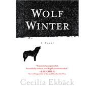 Wolf Winter by Ekback, Cecilia, 9781602862524