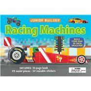 Junior Builder: Racing Machines by Oxlade, Chris; Llewhellin, Gareth, 9781626862524