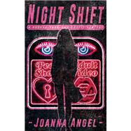 Night Shift by Angel, Joanna, 9781627782524