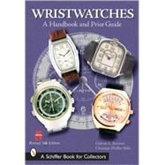 Wristwatches : A Handbook and Price Guide by Brunner, Gisbert L., 9780764322525
