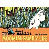 Moomin and Family Life by Jansson, Tove, 9781770462526