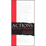Actions: The Actors' Thesaurus by Calderone, Marina, 9780896762527