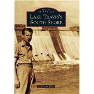 Lake Travis's South Shore by Webb, Leslie Ann, 9781467132527