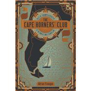 The Cape Horners' Club by Flanagan, Adrian, 9781472912527
