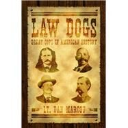 Law Dogs by Marcou, Dan, 9781933272528