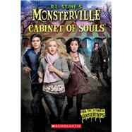 The Cabinet of Souls (R.L. Stine's Monsterville #1) by Unknown, 9781338032529