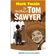 The Adventures of Tom Sawyer by Twain, Mark, 9780486822532