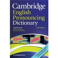 Cambridge English Pronouncing Dictionary by Daniel Jones , Edited by Peter Roach , Jane Setter , John Esling, 9780521152532