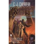 Destroyer by Cherryh, C. J. (Author), 9780756402532