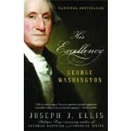 His Excellency by ELLIS, JOSEPH J., 9781400032532