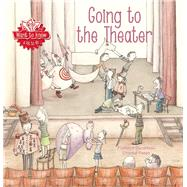 Want to Know: Going To the Theater by Ducatteau, Florence; Peten, Chantal, 9781605372532
