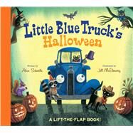 Little Blue Truck's Halloween by Schertle, Alice; McElmurry, Jill, 9780544772533