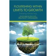 Flourishing Within Limits to Growth: Following Nature's Way by J°rgensen; Sven Erik, 9781138842533